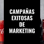 Campañas exitosas de marketing